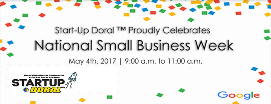 National Small Business Week, a Doral Chamber of Commerce event.