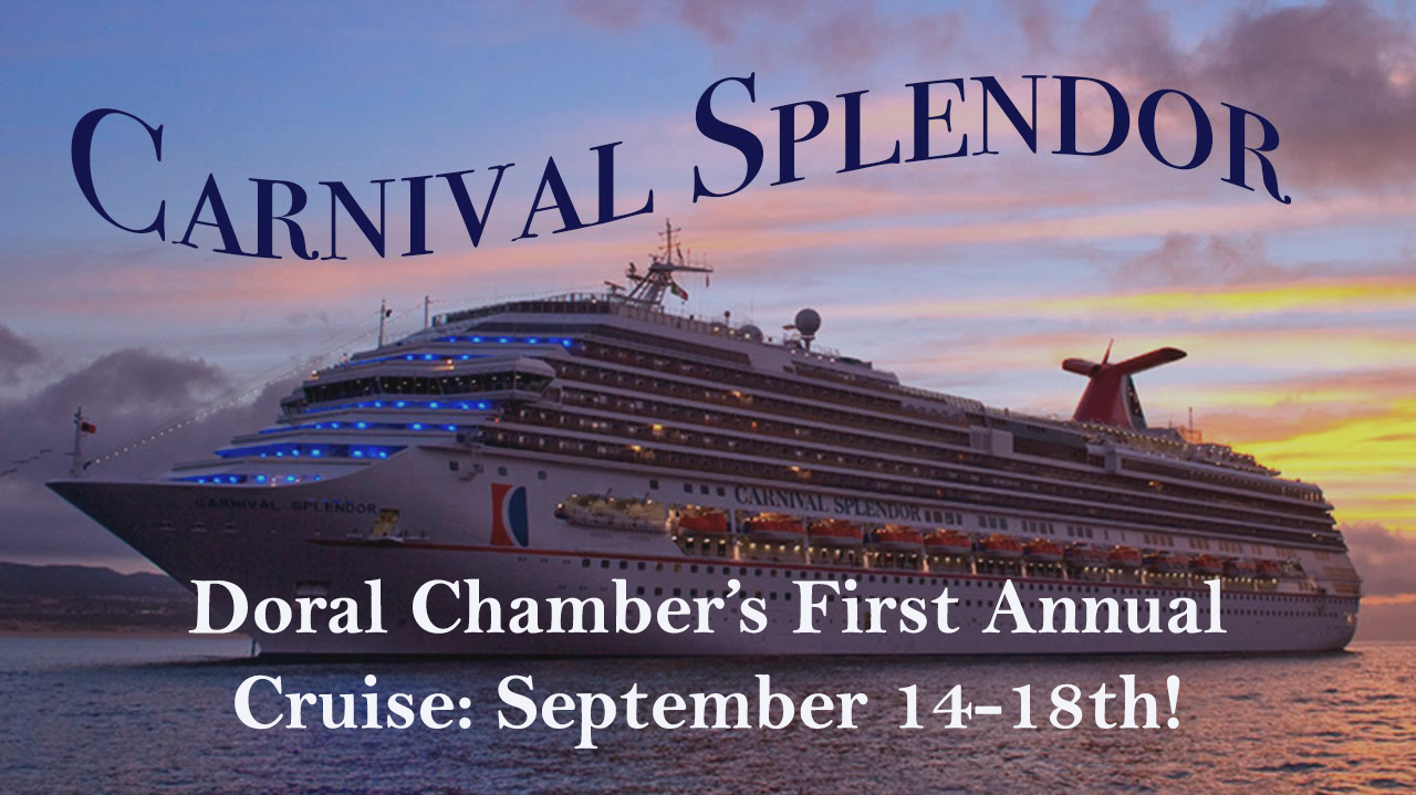 Carnival Splendor, Doral Chamber's First Annual Cruise.