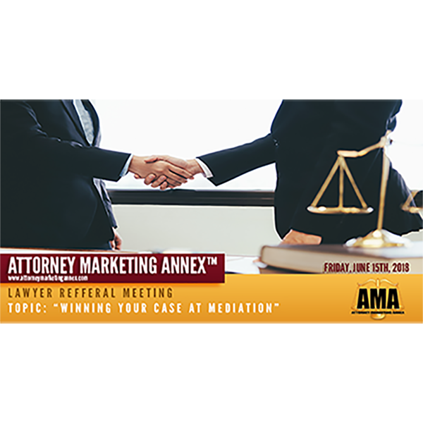 Attorney Marketing Annex Lawyer Referral Meeting, a Doral Chamber of Commerce event.