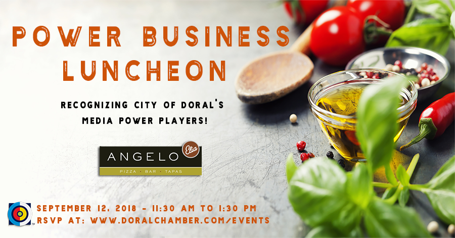 Power Business Luncheon at Angelo Elia's, a Doral Chamber of Commerce event.