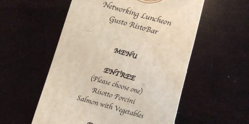 Gusto Ristobar Doral Luncheon Menu Entree's and Dessert for Luncheon hosted by the Doral Chamber of Commerce.