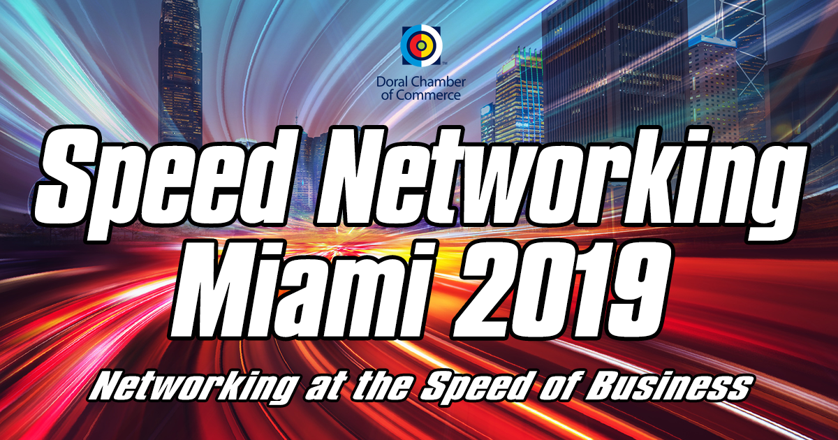 Doral Chamber of Commerce Speed Networking Miami 2019 Event