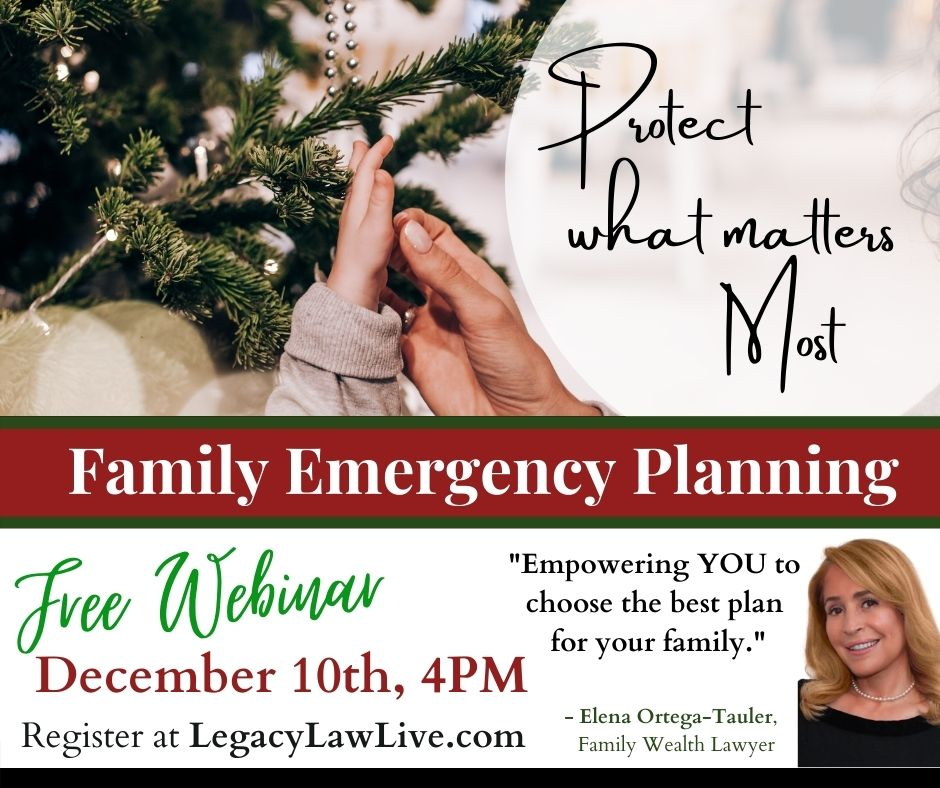 What is Estate Planning? Family Emergency Planning Webinar.