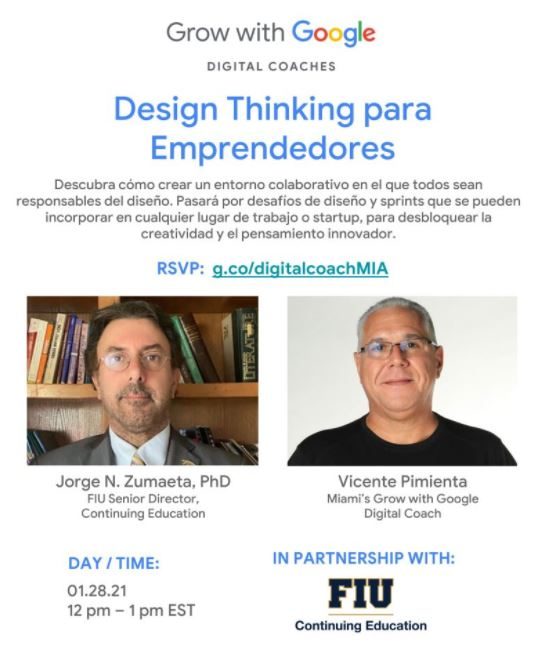 "Design Thinking para Emprendedores"" en español. Grow with Google. FIU, Doral Chamber of Commerce."