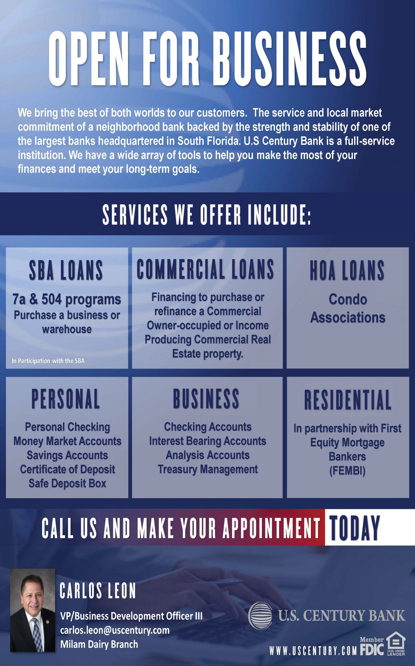 U.S. Century Bank Open for Business Doral Chamber of Commerce Trustee Member.