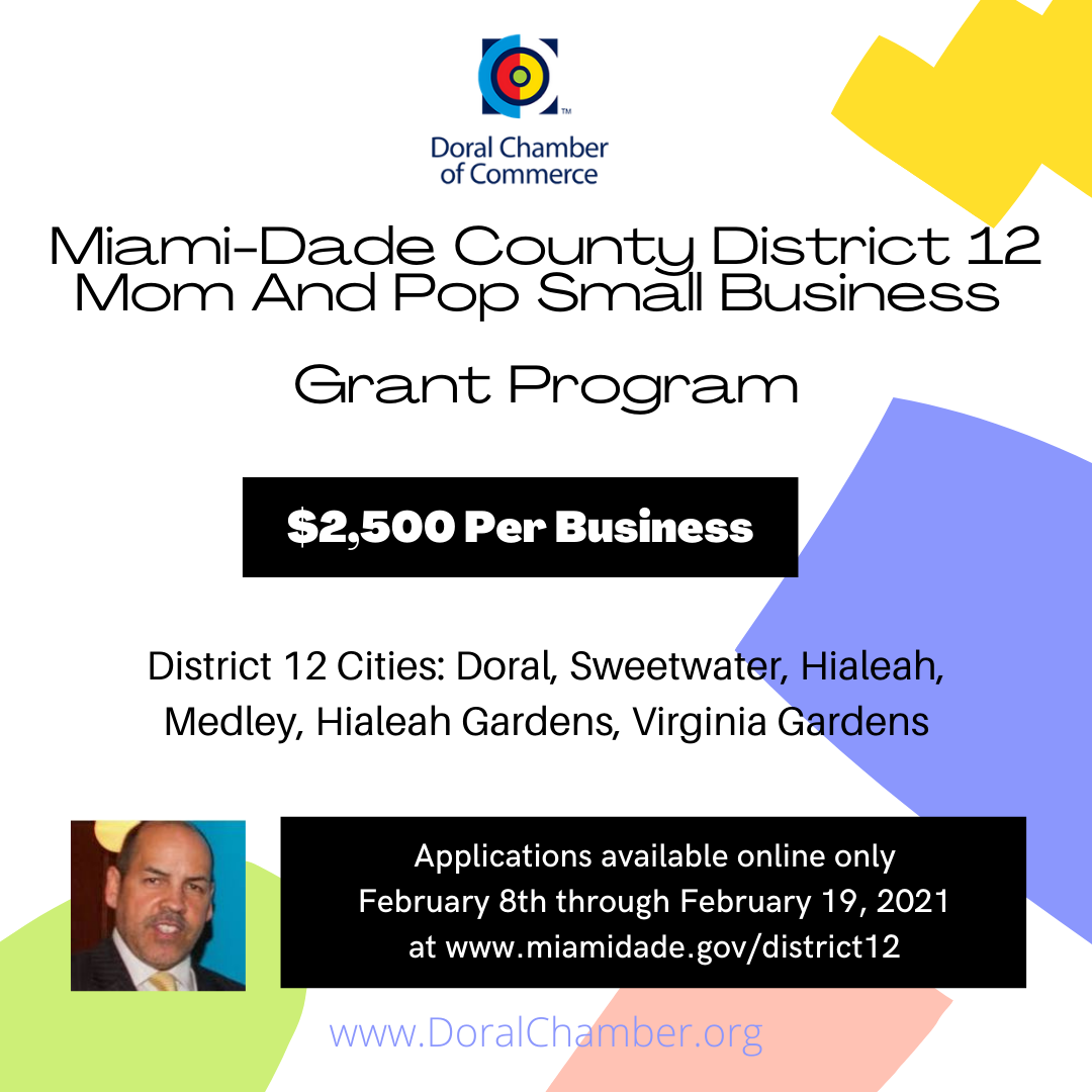 Miami-Dade County District 12 Mom and Pop Small Business Grant. Doral Chamber of Commerce.