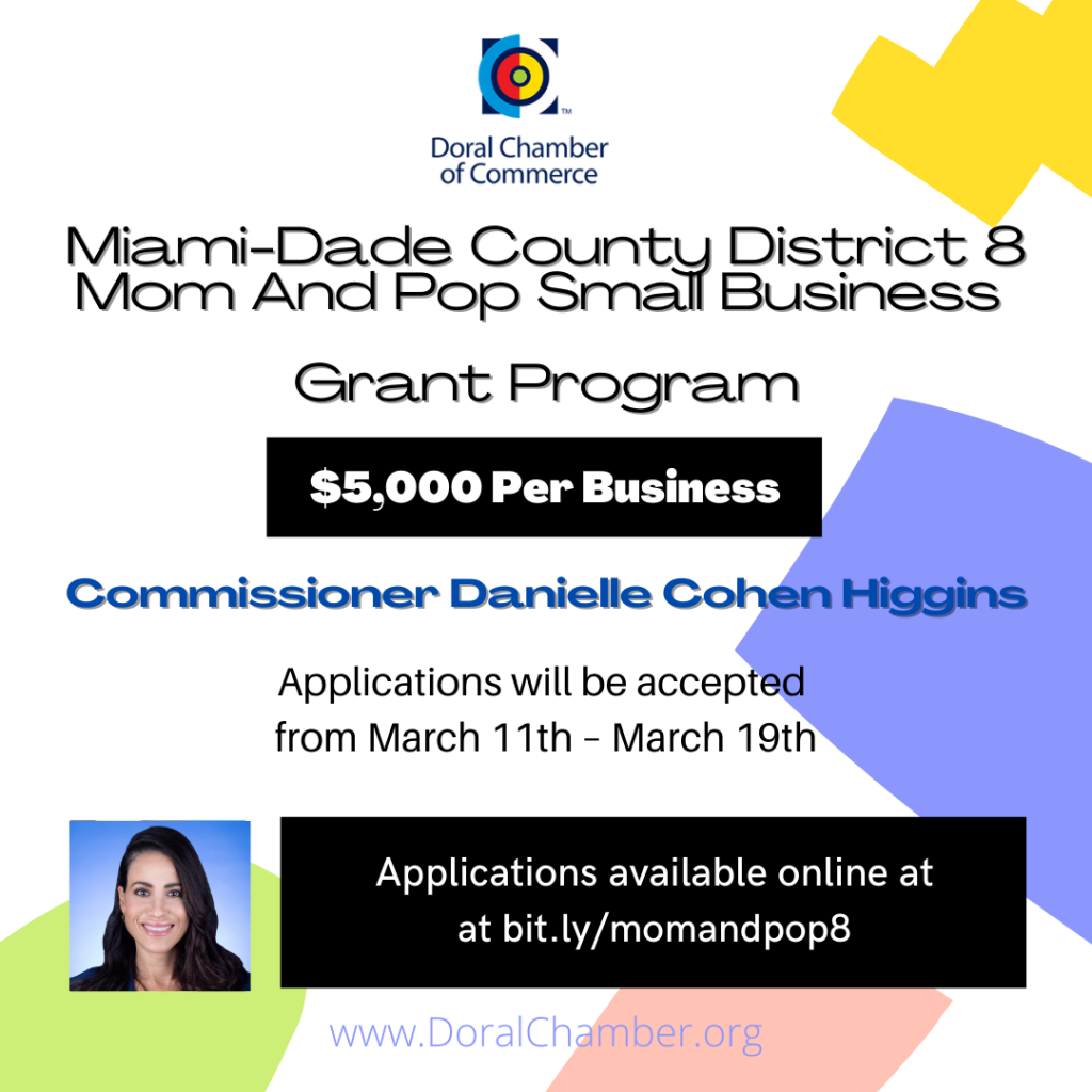 Miami-Dade County District 8 Mom And Pop Small Business Grant Program. Doral Chamber of Commerce.