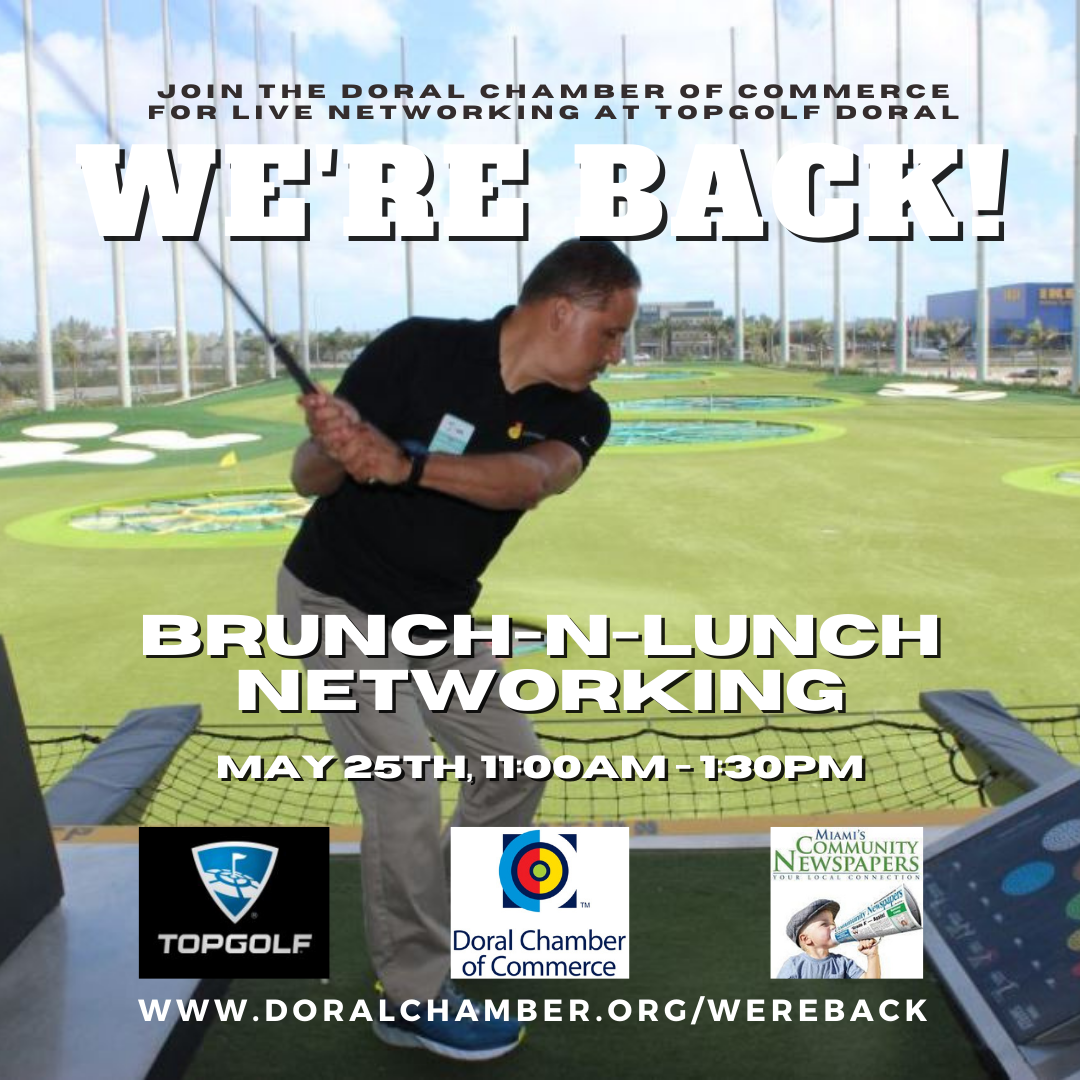 Networking Brunch-n-Lunch at Topgolf Miami-Doral. Doral Chamber of Commerce and Miami's Community Newspapers.