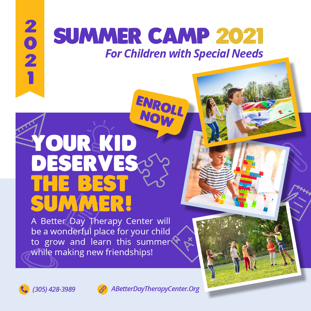 Summer Camp 2021 for Children of Special Needs. A New Way Day Learning. A Doral Chamber of Commerce Trustee member.